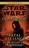 Fatal Alliance - Star Wars Legends (The Old Republic) - Del Rey - 24/05/2011