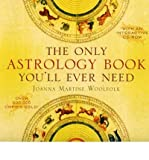 The Only Astrology Book You'll Ever Need [With Interactive CDROM] Woolfolk, Joanna Martine ( Author ) Jun-01-2008 Paperback - Taylor Publishing Company (TX) - 01/06/2008