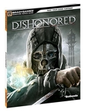 Dishonored Signature Series Guide by BradyGames (2012-10-09) - Brady Games - 09/10/2012