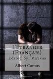 L'Étranger (Français) - CreateSpace Independent Publishing Platform - 12/09/2016