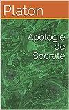 Apologie de Socrate - Format Kindle - 0,99 €