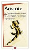 Le mouvement des animaux - Suivi de La locomotion des animaux de Aristote (2013) Broché