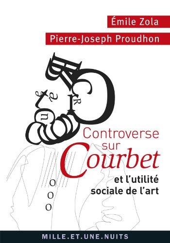 Controverse sur Courbet et l'utilite sociale de l'art