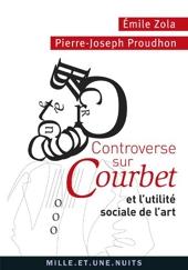 Controverse sur Courbet et l'utilite sociale de l'art de Pierre-Joseph Proudhon