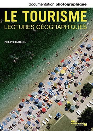 Le tourisme-lectures géographiques DP