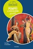 Les carnets des Guides Bleus - Pompéi et Herculanum dévoilés: Les lieux se racontent