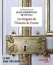 Les énigmes de l'histoire de France de Jean-Christian PETITFILS