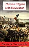 L'Ancien régime et la Révolution - Format Kindle - 1,26 €