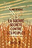 La guerre secrete contre les peuples