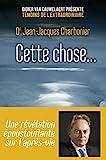 Cette chose... (Hors collection) - Format Kindle - 11,99 €