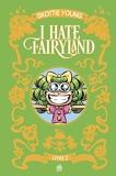 I hate fairyland Intégrale - Tome 2