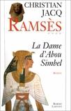 La dame d'Abou Simbel - Roman (Ramses) (French Edition) by Christian Jacq (1996-01-01) - R. Laffont; 0 edition (1996-01-01) - 01/01/1996