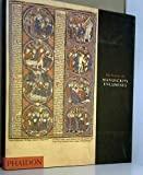 Une histoire des manuscrits enluminés - Phaidon - 30/06/2008