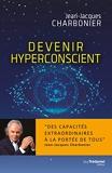 Devenir hyperconscient - Format Kindle - 12,99 €