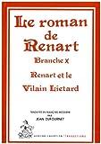 Renart et le vilain Liétard - Tome 10 Le Roman de Renart - Honoré Champion - 01/09/1990