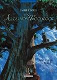 Algernon Woodcock T04 - Sept coeurs d'Arran (2de partie)