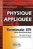 Physique appliquée - Terminale STI Génie électrotechnique - Résumés de cours, Exercices et contrôles corrigés