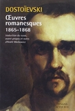 Oeuvres romanesques 1865-1868 - Actes Sud - 31/08/2013