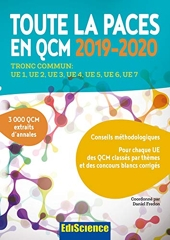 Toute la PACES en QCM 2019-2020 - Toute la PACES en QCM 2017-2018 - Tronc commun : UE1, UE2, UE3, UE4, UE5, UE6, UE7 (2019-2020) de Daniel Fredon