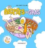 No Diet club - Les recettes du gras
