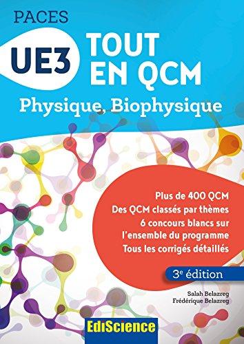UE3 Tout en QCM PACES - 3e éd. - Physique. Biophysique