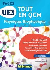 UE3 Tout en QCM PACES - 3e éd. - Physique. Biophysique - Physique. Biophysique de Salah Belazreg