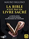 La Bible n'est pas un livre sacré - La révélation de la plus grand supercherie de l'histoire (Savoirs Anciens) - Format Kindle - 11,99 €