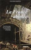 LA FRANCE ABIMEE (poche)