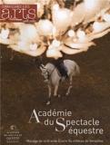 Connaissance des Arts, Hors-série N° 565 - Académie du spectacle équestre