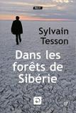 Dans les forêts de Sibérie by Sylvain Tesson(2011-11-03) - Editions de la Loupe - 01/01/2011