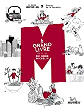 M, le grand livre du Guide Michelin de Philippe Toinard