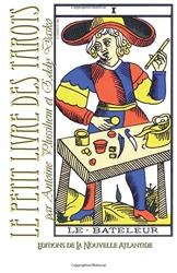 Le petit livre des Tarots de Jacques Grimault