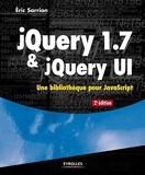 JQuery 1.7 et jQuery UI - Une bibliothèque pour JavaScript.