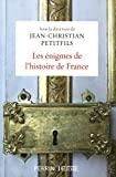 Les énigmes de l'histoire de France - Perrin - 18/01/2018
