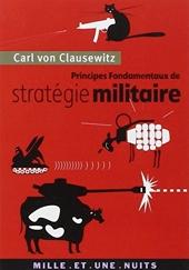 Principes fondamentaux de stratégie militaire de Carl von Clausewitz