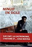 Minuit en Sicile by Peter Robb (2013-10-01) - 01/10/2013