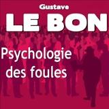 Psychologie des foules - Format Téléchargement Audio - 17,90 €