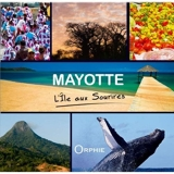 Mayotte - L'île aux sourires
