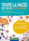 Toute la PACES en QCM 2017-2018 - 3e éd. - Toute la PACES en QCM 2017-2018 - Tronc commun : UE1, UE2, UE3, UE4, UE5, UE6, UE7 (2017-2018) - Ediscience - 14/06/2017