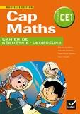 Cap Maths CE1 éd. 2014 - Cahier de géométrie - Hatier - 03/04/2014