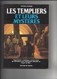 Les Templiers et leurs mystères