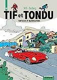 Tif et Tondu - L'intégrale - Tome 11 - Sortilèges et manipulations