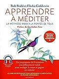 Apprendre à méditer - La méthode MBSR à la portée de tous - Nouvelle édition