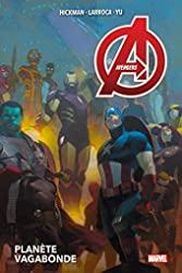 Avengers T03 - Planète vagabonde de Jonathan Hickman