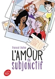 L'amour au subjonctif - Livre de Poche Jeunesse - 01/02/2017