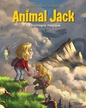 Animal Jack - Tome 2 - La montagne magique de Kid Toussaint