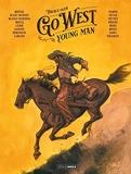 Go West Young Man - Histoire complète