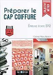 Préparer le CAP Coiffure - Epreuve écrite EP2 - 1ère et 2e années. de Corinne Menu-Boduin