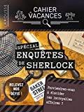 Cahier de vacances Larousse adultes spécial ENQUETES de Sherlock Holmes