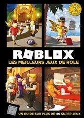Roblox - Les meilleurs jeux de rôle d'Alex Cox